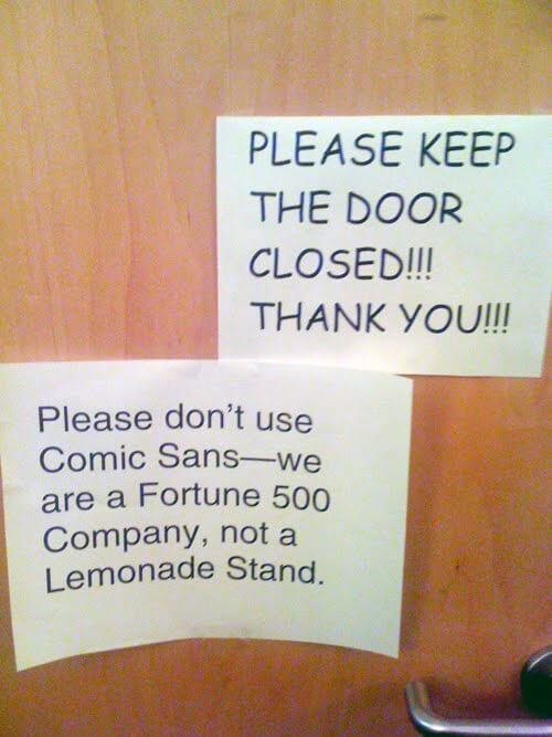 Don't use Comic Sans!